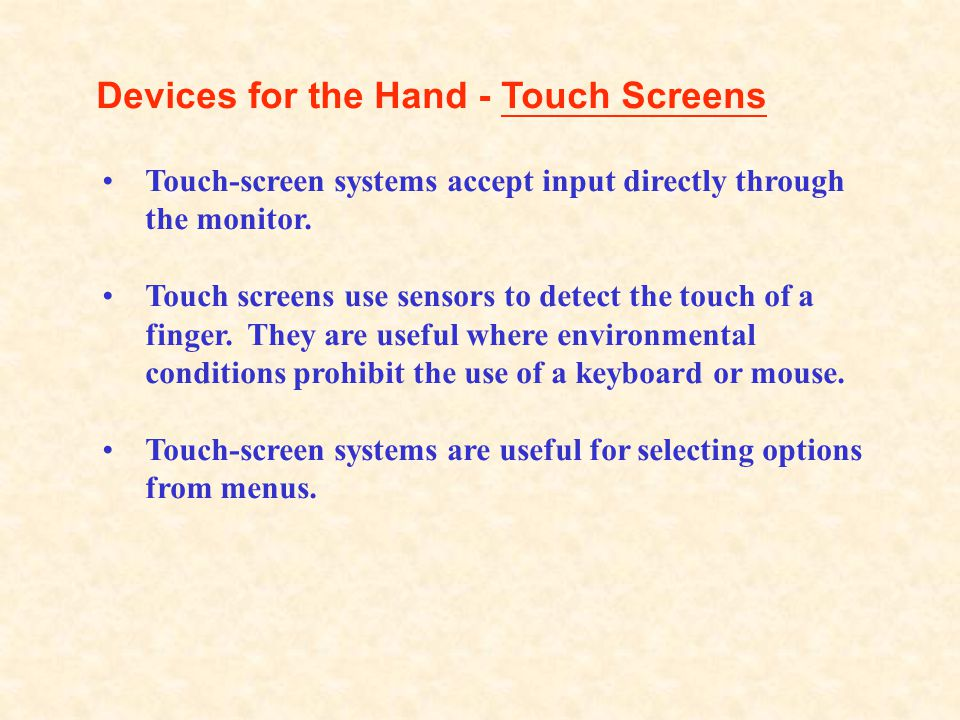 Devices for the Hand - Touch Screens