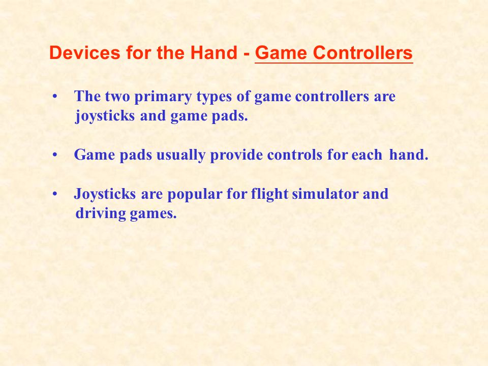 Devices for the Hand - Game Controllers