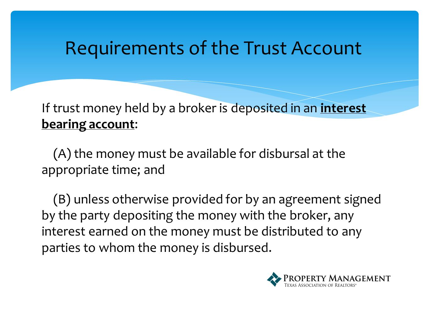 A broker39s trust account must be