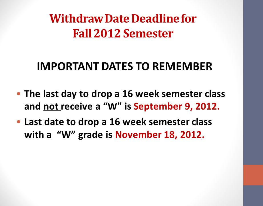 Withdraw Date Deadline for Fall 2012 Semester