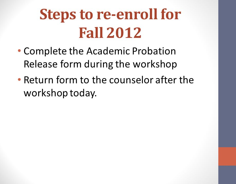 Steps to re-enroll for Fall 2012