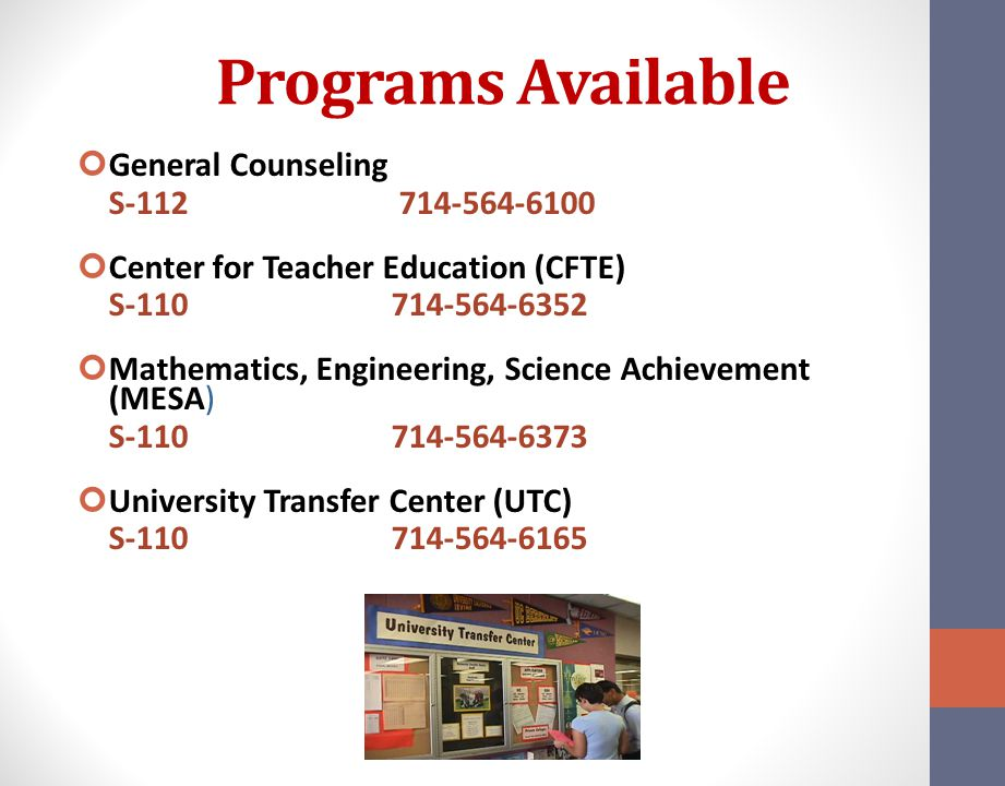 Programs Available General Counseling S