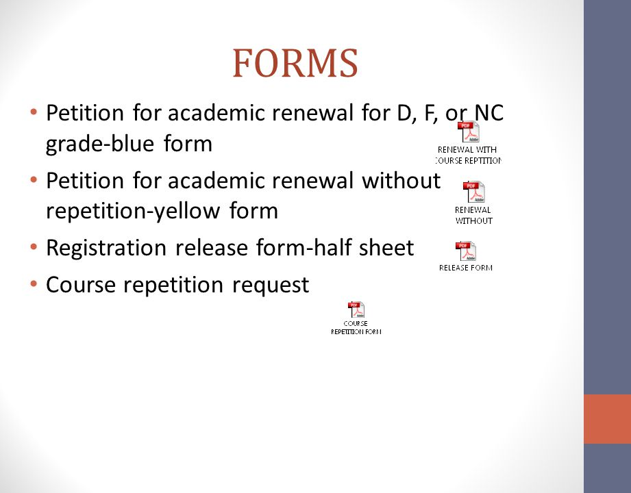 FORMS Petition for academic renewal for D, F, or NC grade-blue form
