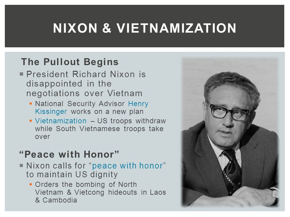 the effectiveness of nixons vietnamization policy President nixon's administration initiated vietnamization in i969 to alter how the   ations of the policy's effectiveness in contemporary and historical accounts.