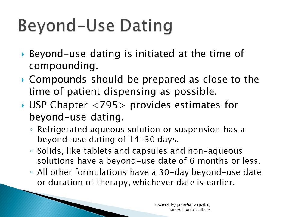 usp 795 expiration dating Acpe expiration date saturday, july 6 a review of usp 795 determine the beyond-use-date of compounded formulations summarize usp 795 requirements for.