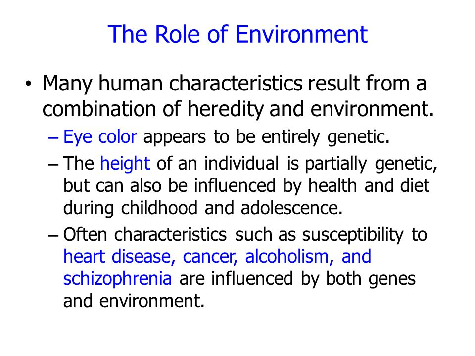 The Role of Environment