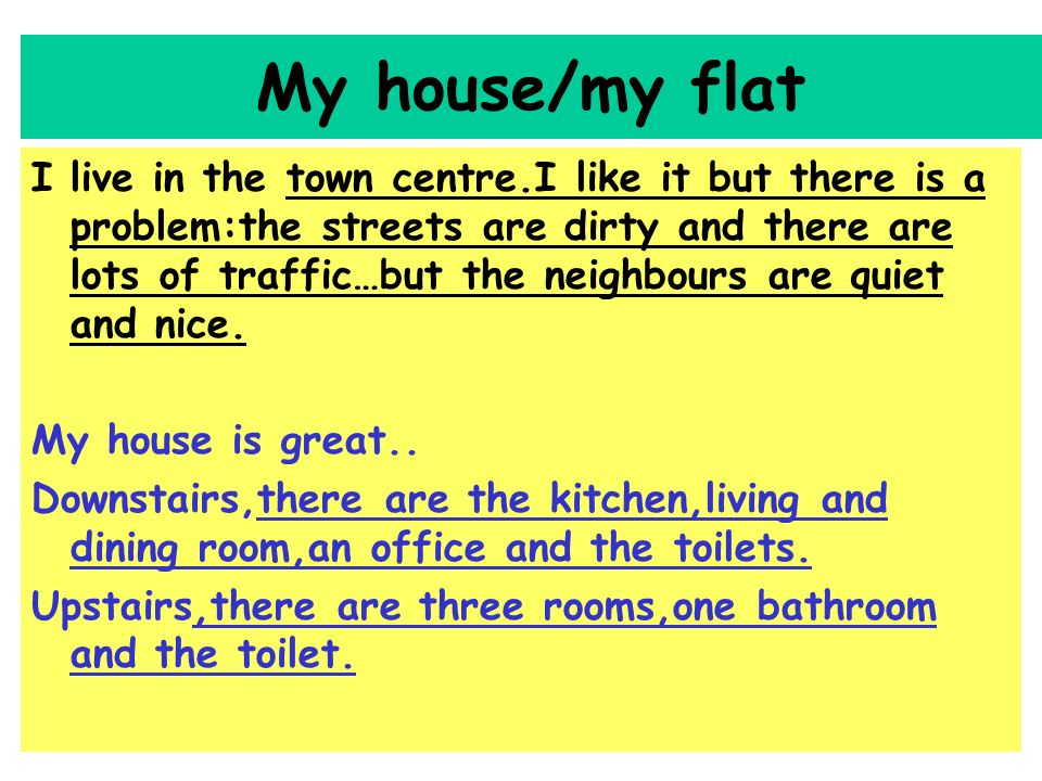 My house/my flat