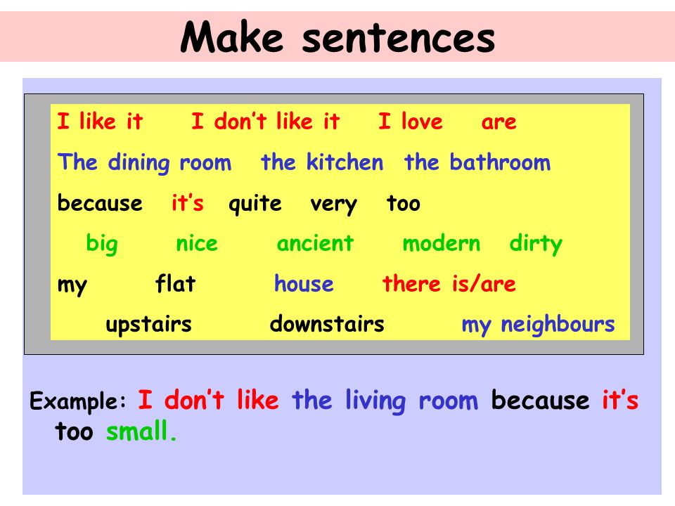 Make Sentences I Like It Dont Love Are