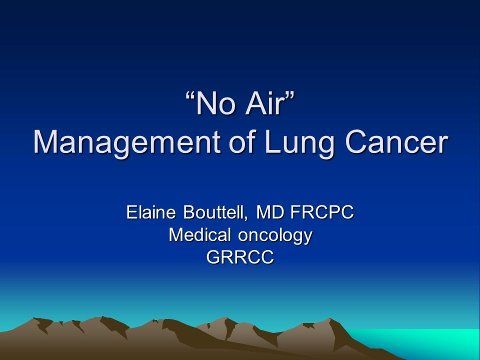 No Air Management of Lung Cancer