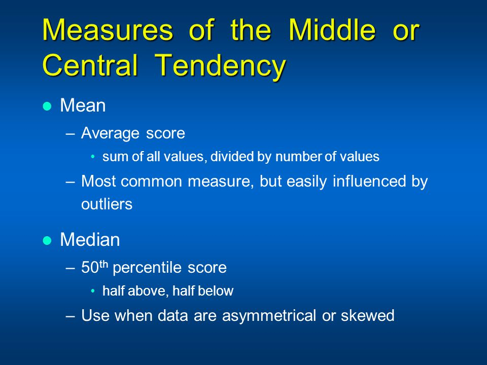 Measures of the Middle or Central Tendency