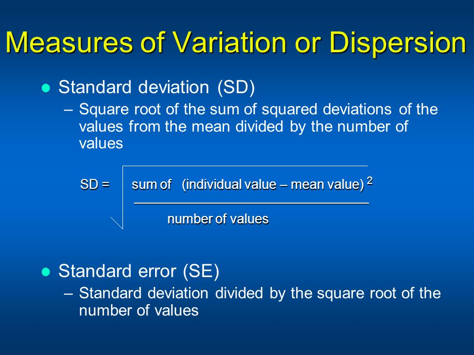 Measures of Variation or Dispersion
