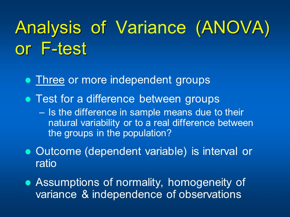 Analysis of Variance (ANOVA) or F-test
