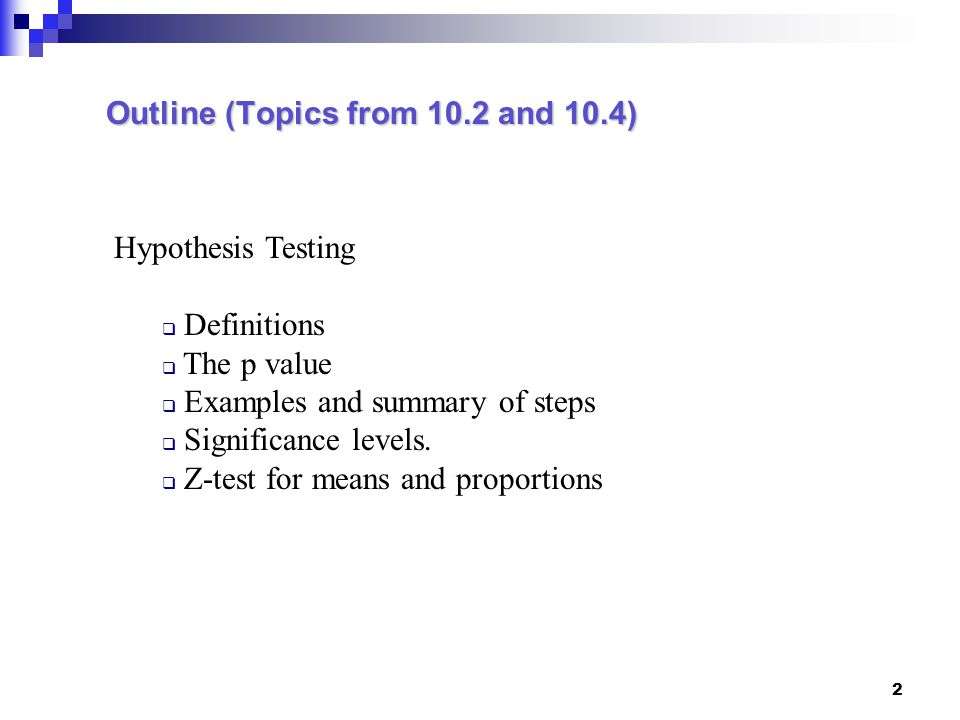 Outline (Topics from 10.2 and 10.4)