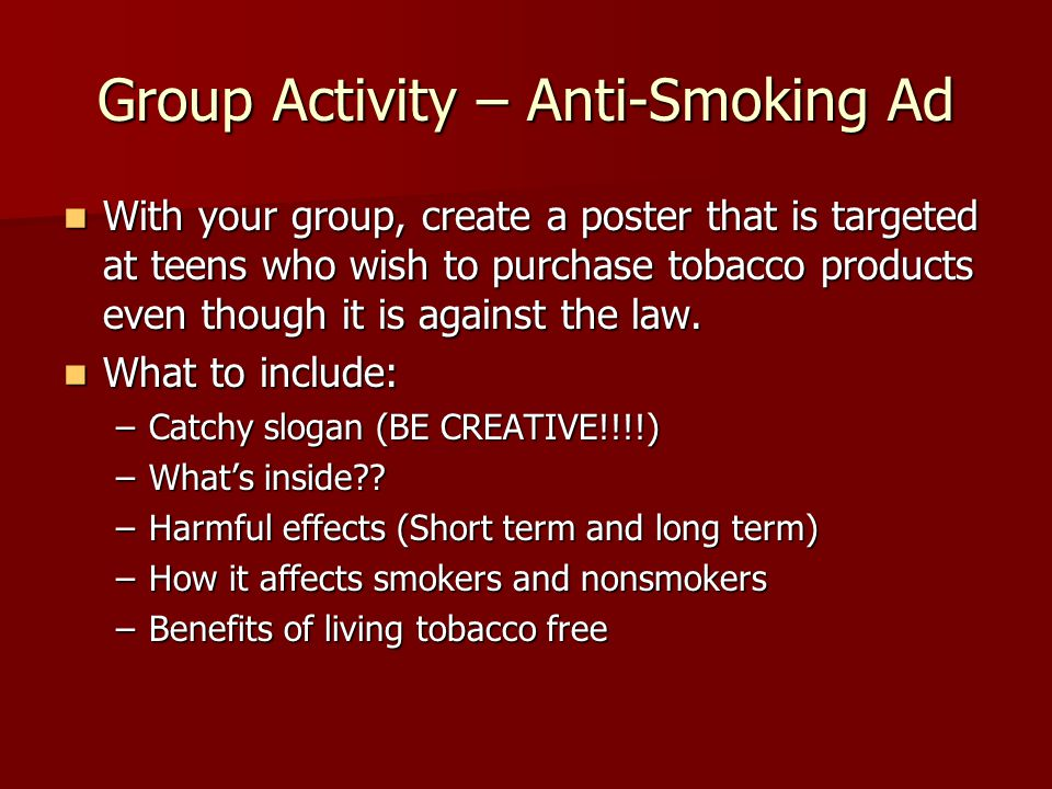 Group Activity – Anti-Smoking Ad