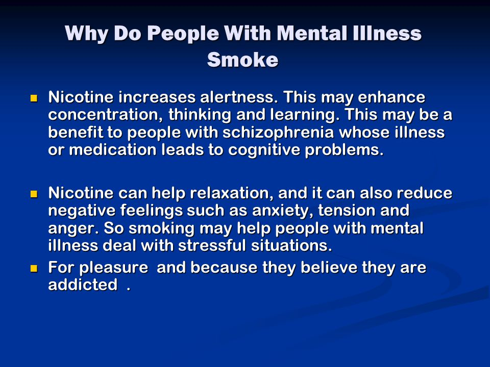 Why Do People With Mental Illness Smoke