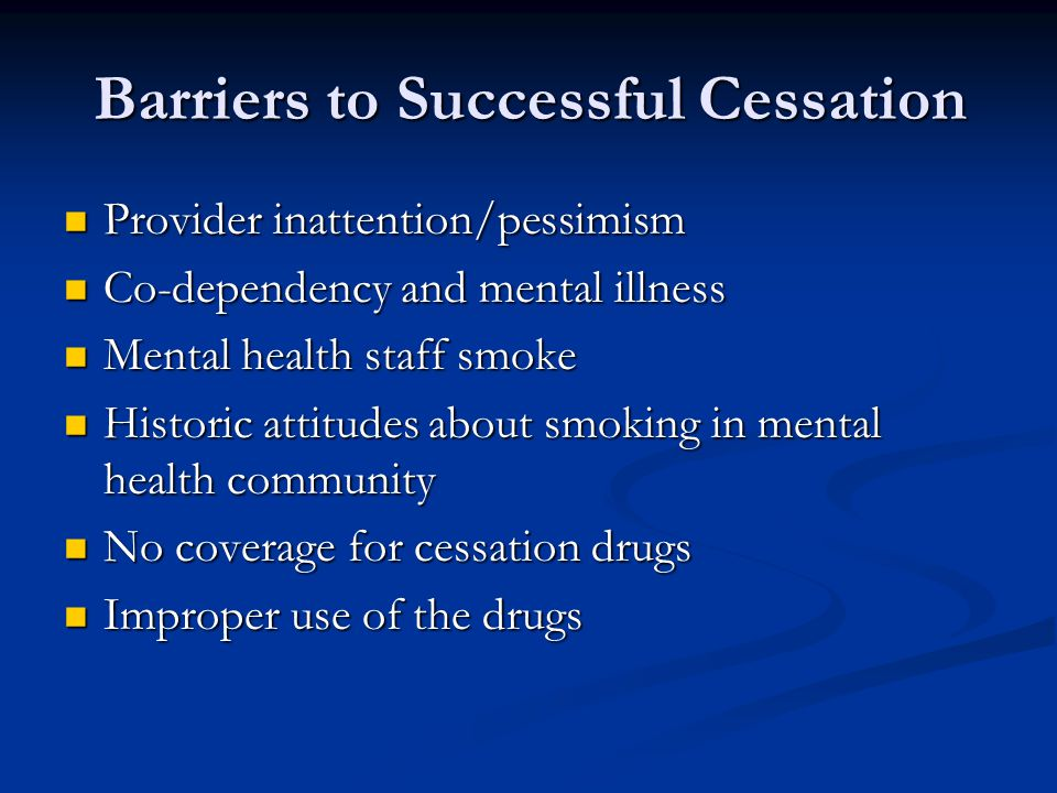 Barriers to Successful Cessation