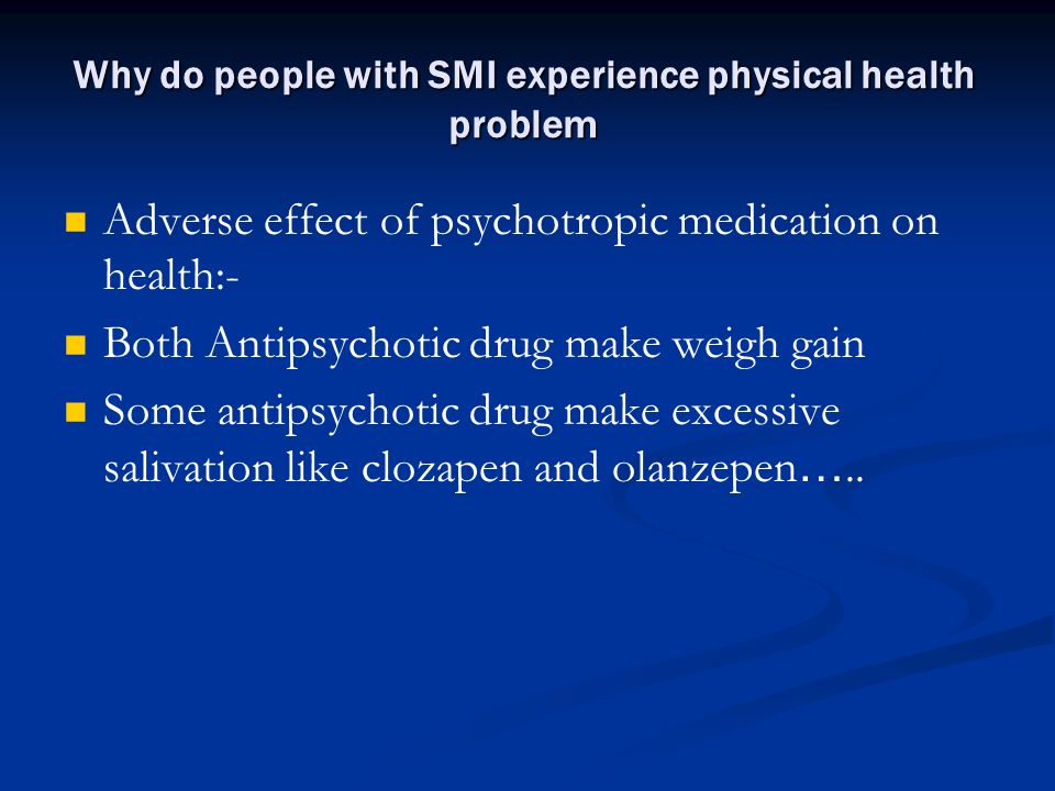Why do people with SMI experience physical health problem