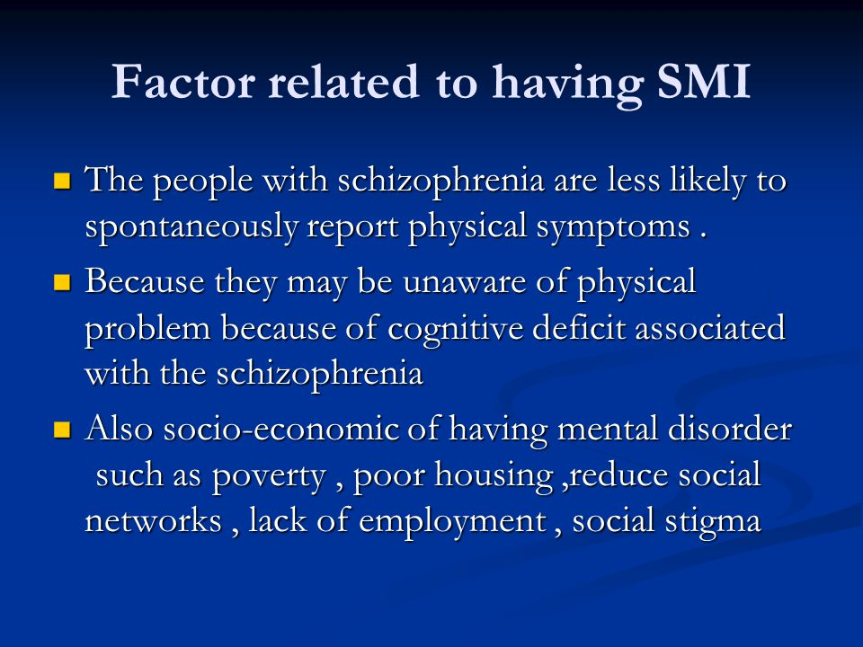 Factor related to having SMI
