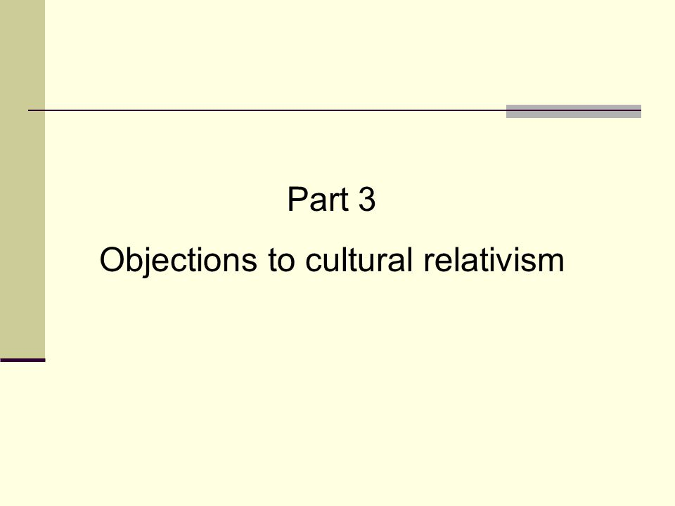 Objections to cultural relativism