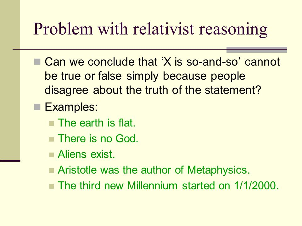 Problem with relativist reasoning