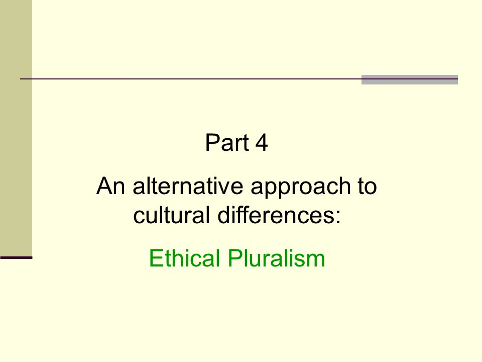 An alternative approach to cultural differences: