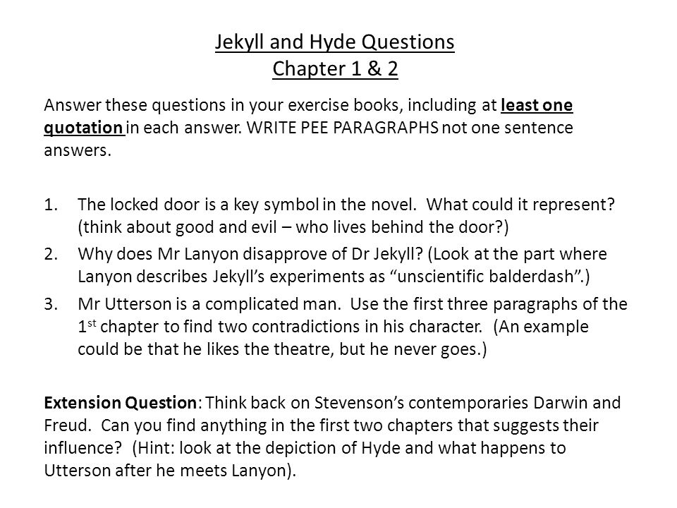 essay questions on dr jekyll and mr hyde Start studying jekyll and hyde study guide questions (answers) learn vocabulary, terms, and more with flashcards, games, and other study tools.