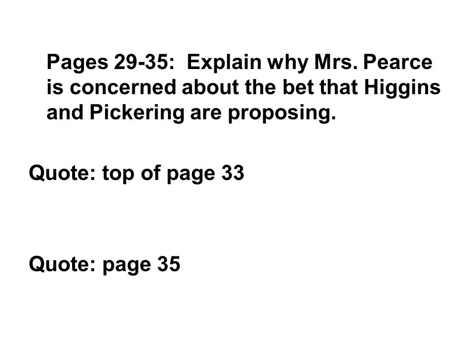 Pages 29-35: Explain why Mrs