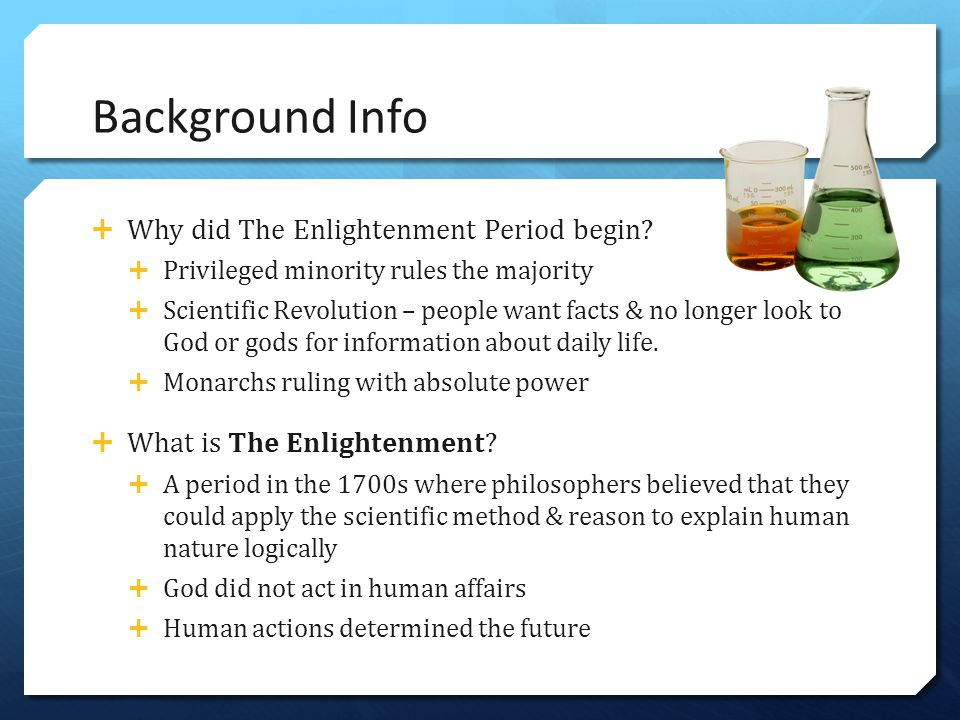 Background Info Why did The Enlightenment Period begin