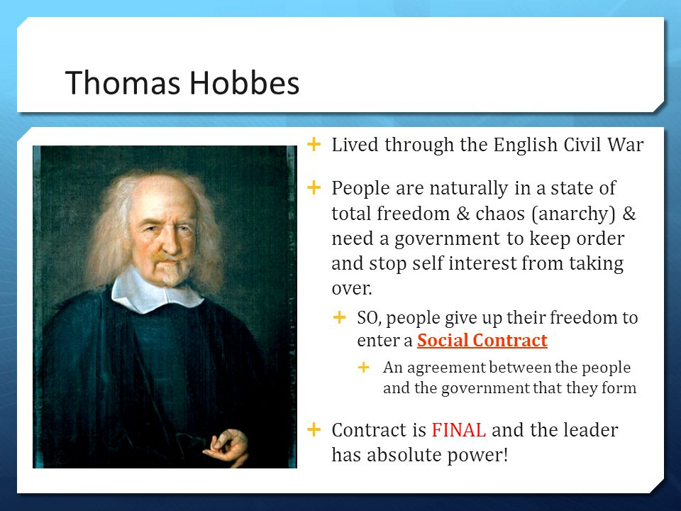 Thomas Hobbes Lived through the English Civil War