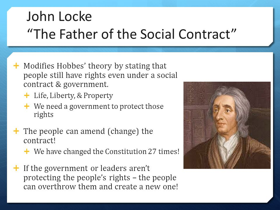 John Locke The Father of the Social Contract