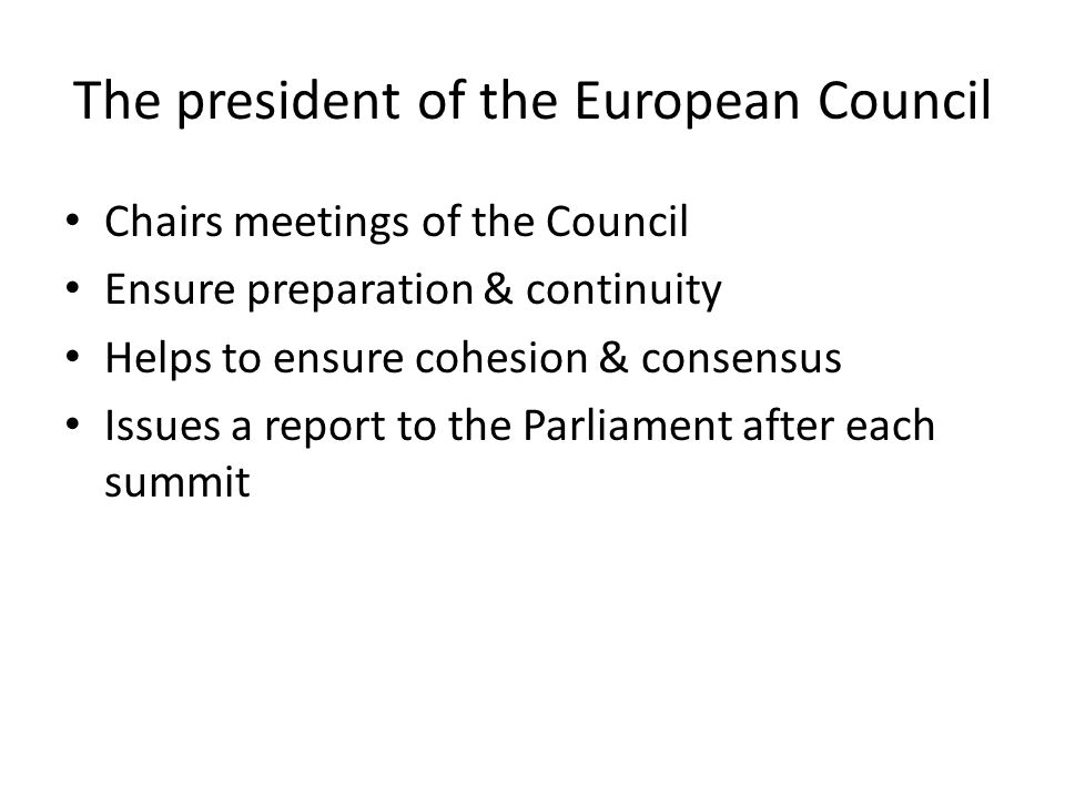 The president of the European Council