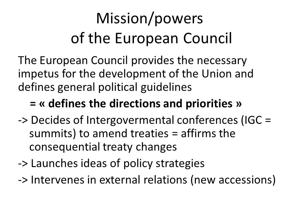 Mission/powers of the European Council