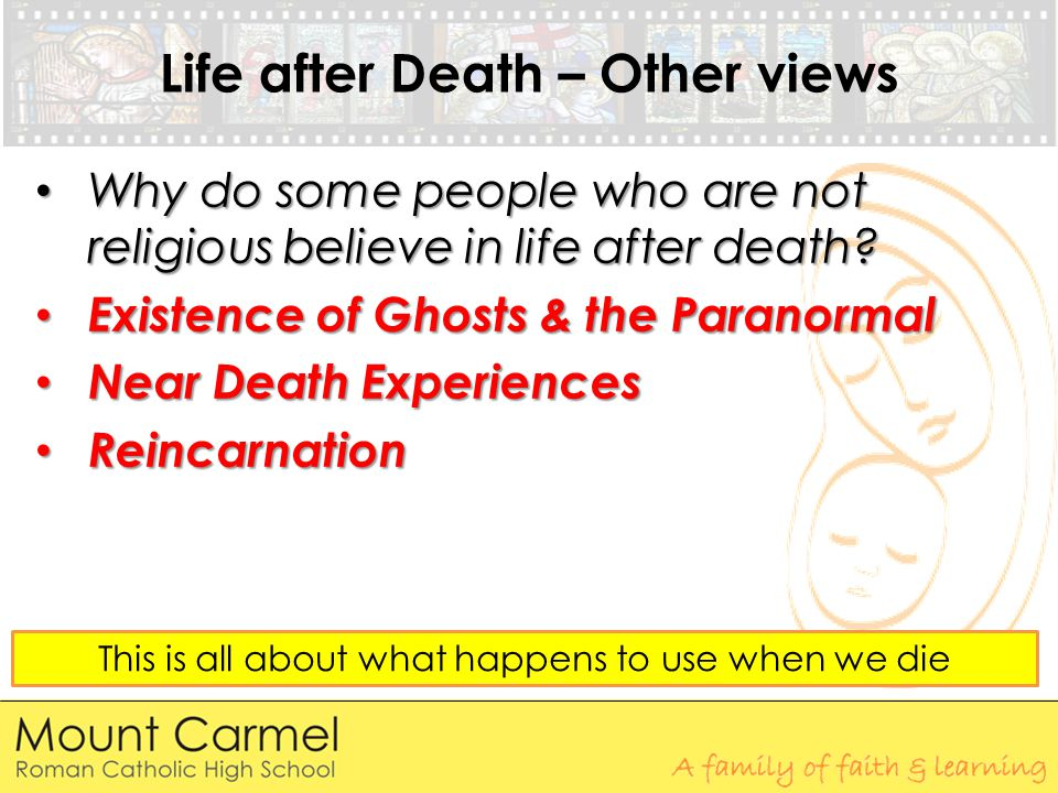 Life after Death – Other views