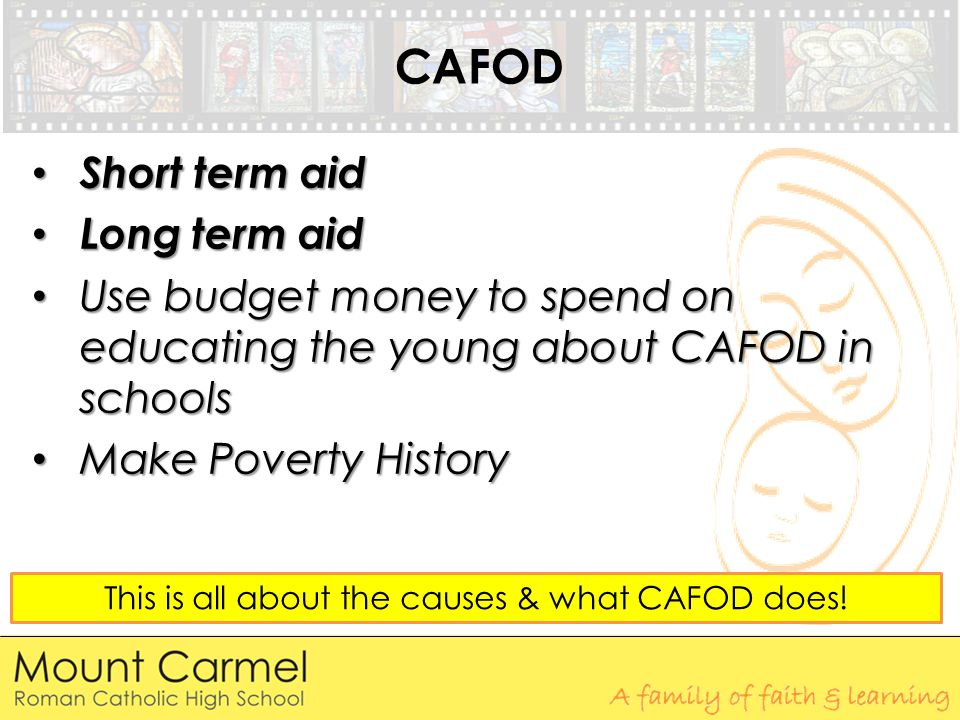 This is all about the causes & what CAFOD does!