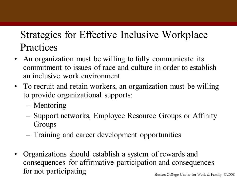 inclusive practices at the workplace Building inclusive workplaces is about being able to attract a  a best practice  employer page on improving flexibility in the workplace has tools.