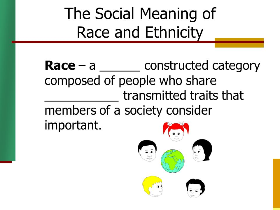 the definition of race in modern society Introduction before i dive into the concept of race, i just want to thank  each one  of us is our culture that society has presented to us since birth.