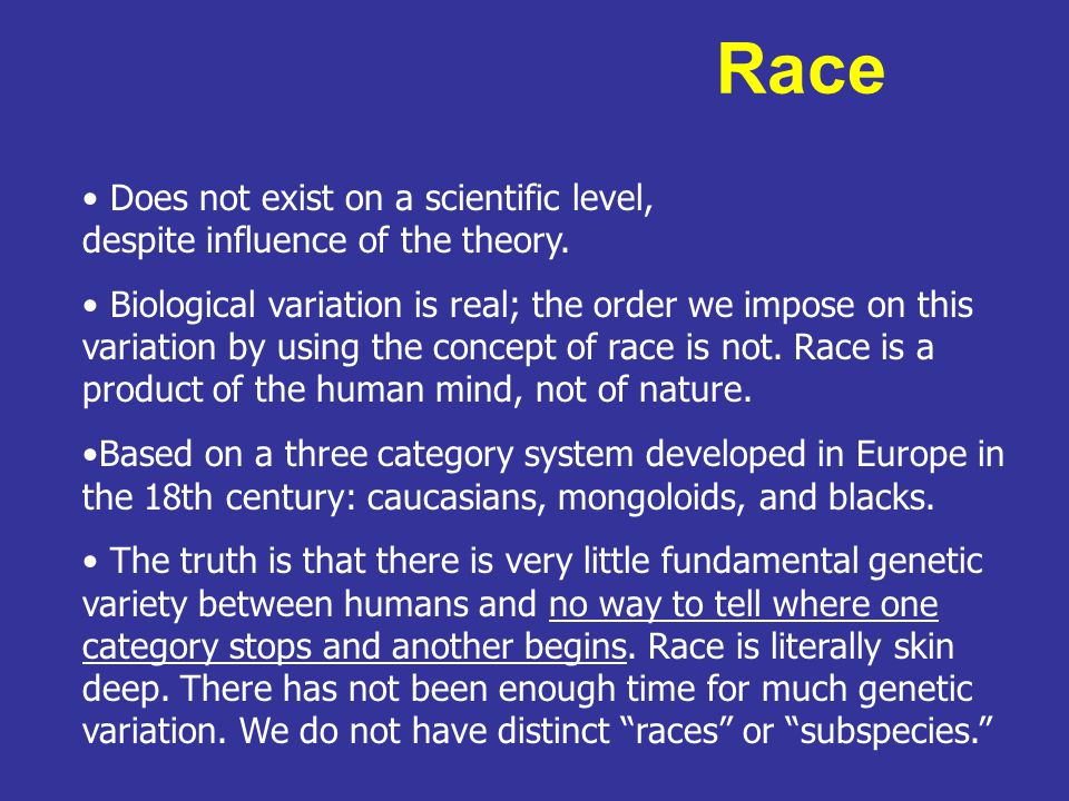 race does not exist essay Essay on race: a philosophical introduction by paul taylor - race-thinking: what is it isn't the world past the issue of race do races even exist and if so, what does it mean to have a racial identity.