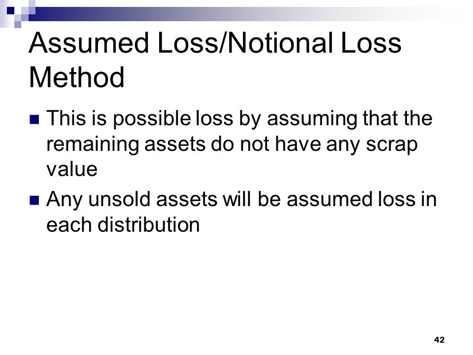 Assumed Loss/Notional Loss Method