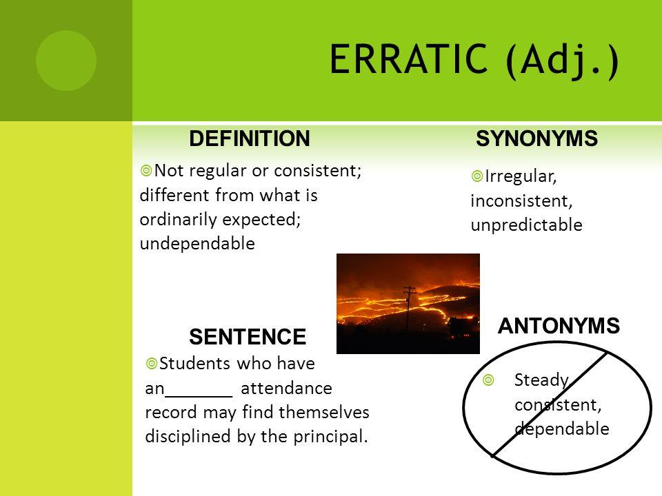 8 ERRATIC (Adj.) DEFINITION ...