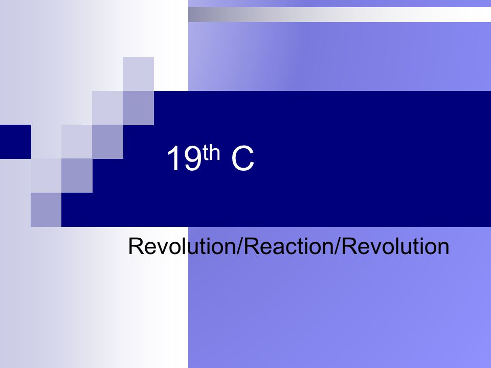 Revolution/Reaction/Revolution