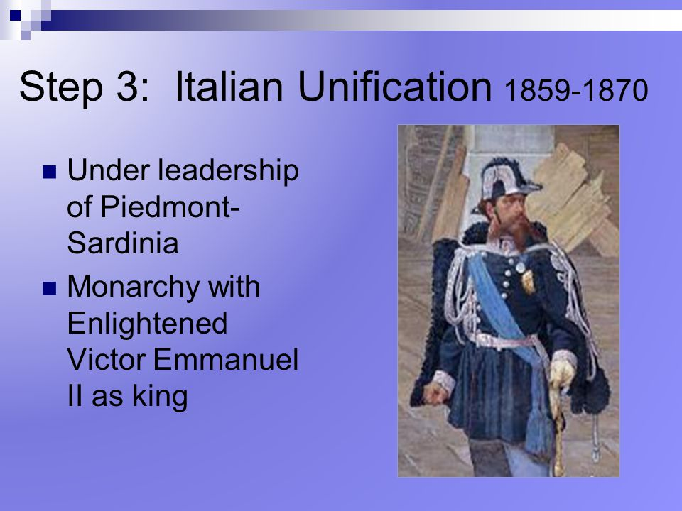Step 3: Italian Unification 1859-1870