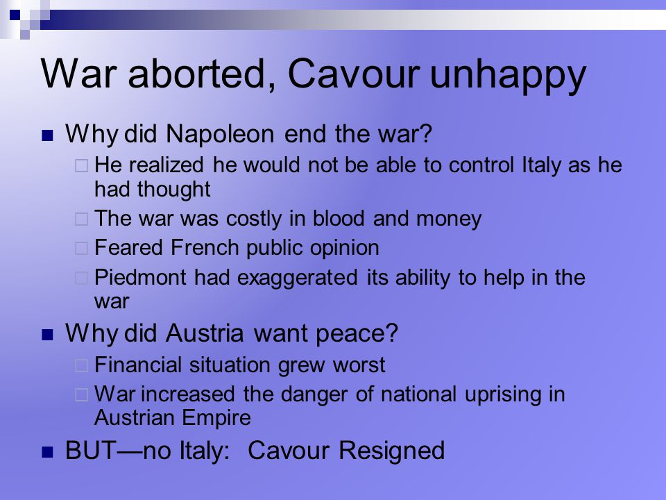 War aborted, Cavour unhappy
