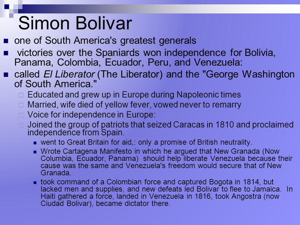 Simon Bolivar one of South America s greatest generals