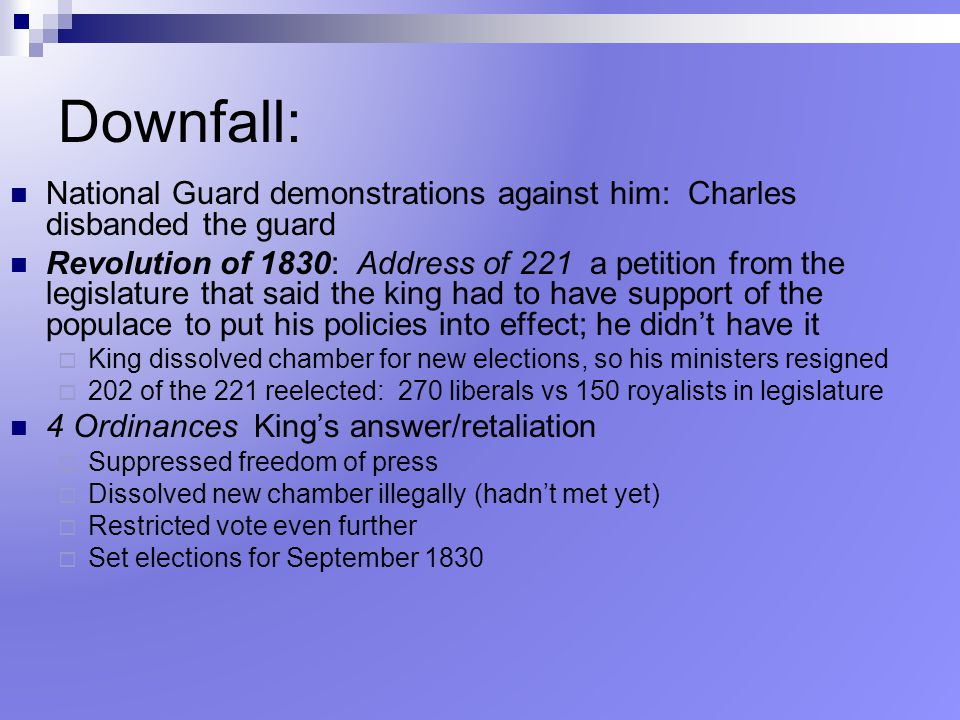 Downfall: National Guard demonstrations against him: Charles disbanded the guard.