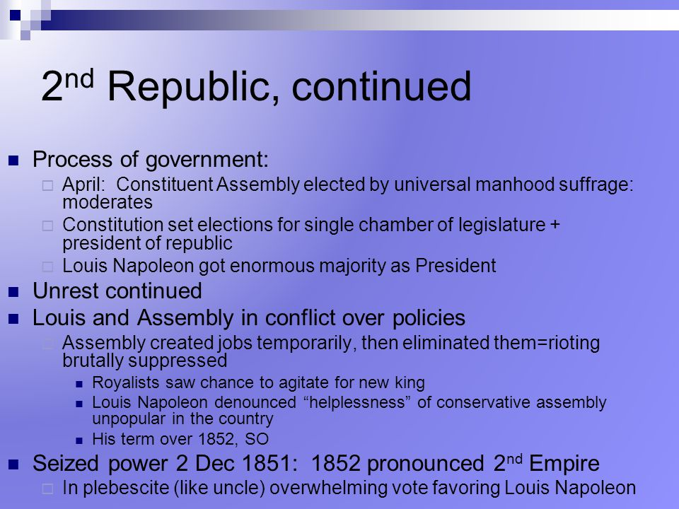 2nd Republic, continued Process of government: Unrest continued
