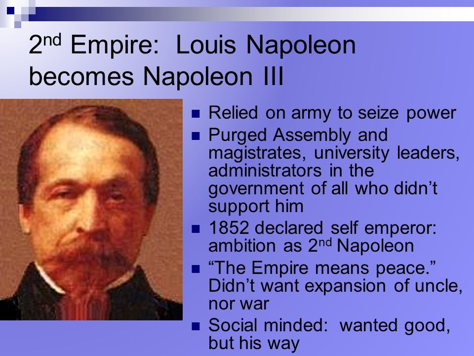 2nd Empire: Louis Napoleon becomes Napoleon III