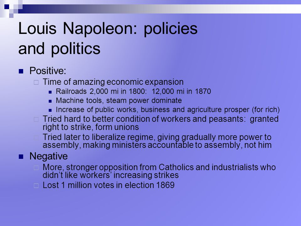 Louis Napoleon: policies and politics