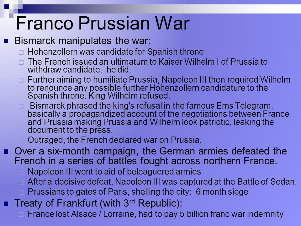 Franco Prussian War Bismarck manipulates the war:
