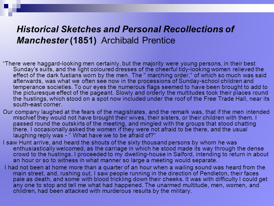 Historical Sketches and Personal Recollections of Manchester (1851) Archibald Prentice