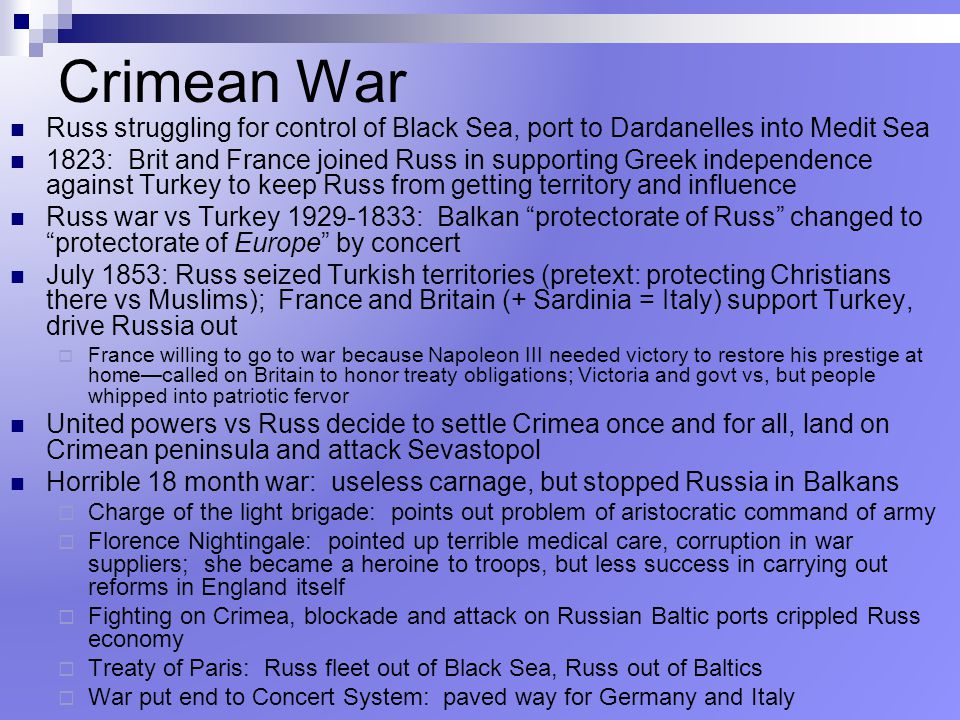 Crimean War Russ struggling for control of Black Sea, port to Dardanelles into Medit Sea.